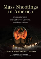 Mass Shootings in America: Understanding the Debates, Causes, and Responses