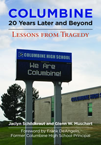 Columbine, 20 Years Later and Beyond: Lessons from Tragedy